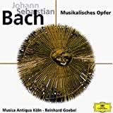 Bach : Musikalisches Opfer (L'Offrande Musicale) [Import allemand]