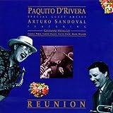 Paquito D'Rivera & Arturo Sandoval : Reunion