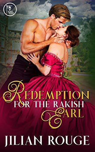 Redemption for the Rakish - Rouge De