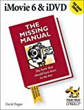 iMovie 6 & iDVD: The Missing Manual (Missing Manuals)
