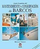 img - for Guia Completa del Mantenimiento y Conservacion de Barcos (Spanish Edition) book / textbook / text book