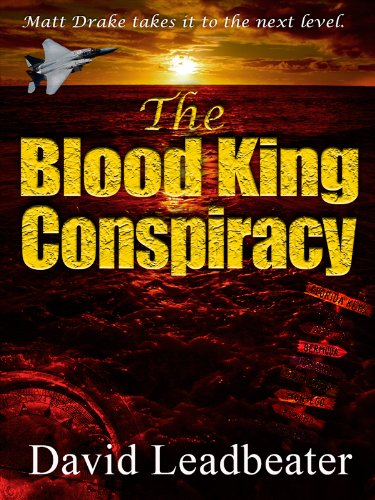"""The Blood King Conspiracy (Matt Drake 2)"" av David Leadbeater"