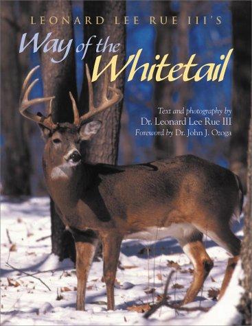 Leonard Lee Rue III's Way of the Whitetail