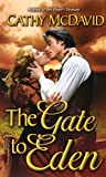 The Gate to Eden, Cathy McDavid and Cathy Mcdavid, 0843956925