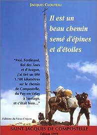 Il est un beau chemin semé d'épines et d'étoiles par Jacques Clouteau