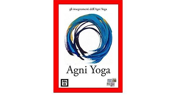 Amazon.com: Agni Yoga (gli insegnamenti dellAgni Yoga ...