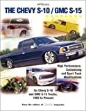 Chevy S10 GMC S15 Performance Handbook, Charles Knight and Truckin' Magazine Staff, 155788353X