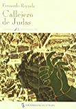Callejero De Judas (Nueva Biblioteca) (Spanish Edition) by Fernando Royuela