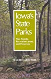 Iowa's State Parks, Robert C. Wolf, 0813818583