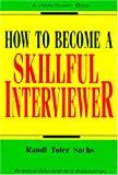 img - for How to Become a Skillful Interviewer (Worksmart Series) book / textbook / text book