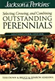 img - for Jackson & Perkins Outstanding Perennials Southwestern (Jackson & Perkins Selecting, Growing and Combining Outstanding Perennials) by Bruce Asakawa (2004-04-21) book / textbook / text book