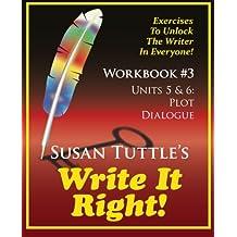 Write It Right Workbook #3: Plot, Dialogue