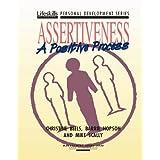 Assertiveness: A Positive Process