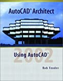 img - for AutoCAD Architect (Print Supplement) book / textbook / text book