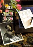 À la table de George Sand