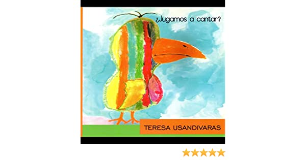 ¿Jugamos a cantar? by Teresa Usandivaras on Amazon Music - Amazon.com