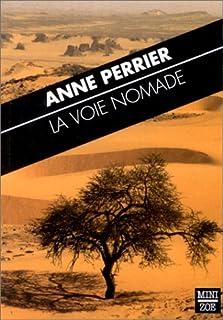 La voie nomade, Perrier, Anne