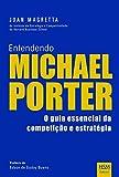 img - for Entendendo Michael Porter (Em Portuguese do Brasil) book / textbook / text book