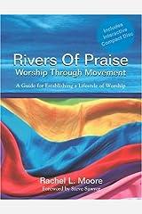 Rivers of Praise Worship Through Movement Paperback