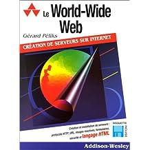 le world-wide web (avec disquette)