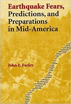 Book Earthquake Fears, Predictions, and Preparations in Mid-America