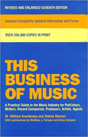 This Business Of Music Definitive Guide To The