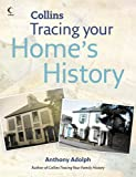 Collins Tracing Your Home's History