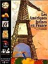 Les Amériques latines en France par Leenhardt