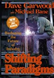 img - for Shifting Paradigms: Reshaping the Future of Industry book / textbook / text book