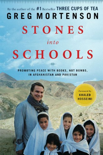 Stones into Schools: Promoting Peace with Books, Not Bombs, in Afghanistan and - About For All Pakistan Kids