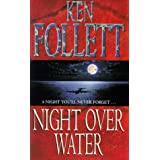 Night Over Waterby Ken Follett