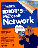 The Complete Idiot's Guide to the Microsoft Network, John Pivovarnick and Que Publishing Staff, 0789706032