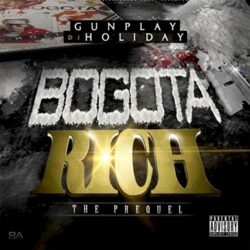 Bogota Rich [Explicit]