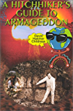 A Hitchhiker's Guide To Armageddon (Lost Cities Series)