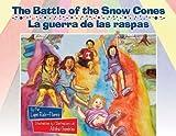 The Battle of the Snow Cones/La Guerra de las Raspas, Lupe Ruiz-Flores, 1558855750