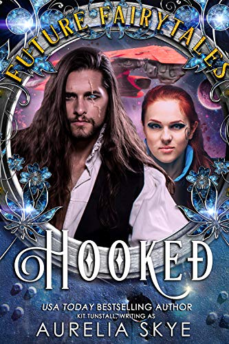 Hooked: SciFi Romance Fairy Tale Retelling (Future Fairytales)