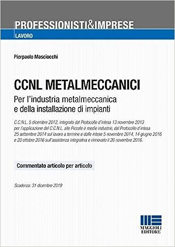 Ccnl Metalmeccanici Testo Commentato Articolo Per Articolo