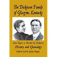 The Dickinson Family of Glasgow, Kentucky