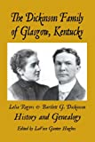 The Dickinson Family of Glasgow Kentucky, , 189323942X