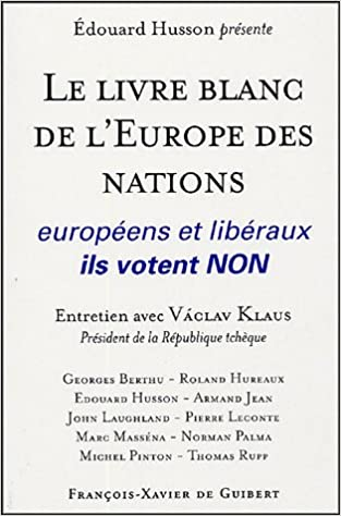 Amazon Fr Le Livre Blanc De L Europe Des Nations
