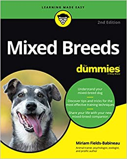 Mixed Breeds For Dummies, 2nd Edition: Fields-Babineau, Miriam:  9781119711421: Amazon.com: Books