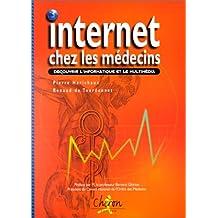 Internet chez les médecins. Découvrir l'informatique et le média