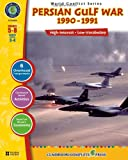 img - for Persian Gulf War, 1990 - 1991: High-Interest - Low-vocabulary Grades 5 - 8 Reading Levels 3 - 4 (World Conflict) book / textbook / text book