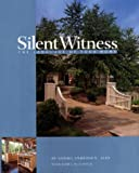 Silent Witness: The Language of Your Home