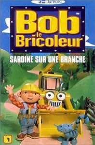 Bob le bricoleur vol 1 sardine sur une - Paroles bob le bricoleur ...