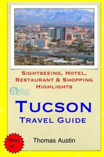 Tucson Travel Guide: Sightseeing, Hotel, Restaurant & Shopping Highlights by Thomas Austin - Tucson Shopping Mall