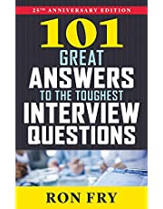 101 Great Answers to the Toughest Interview Questions, 25th Anniversary Edition