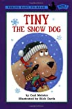Tiny the Snow Dog, Cari Meister, 0670891177