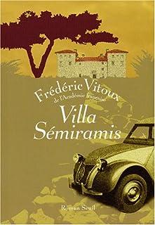 Villa Sémiramis : roman
