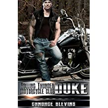 Duke (Rolling Thunder Motorcycle Club Book 1)